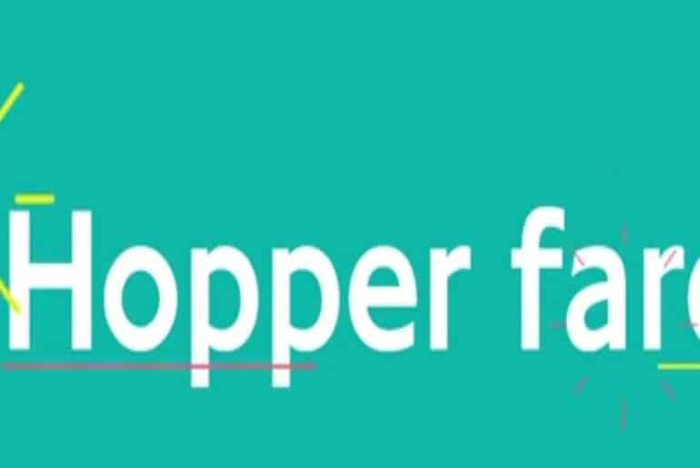 Hopper Fare