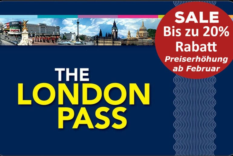 London Pass Preiserhöhung