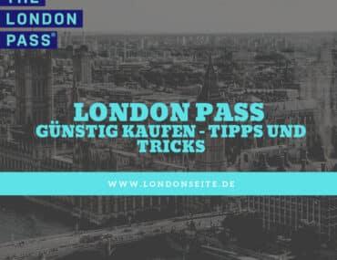 Bis zu 30% Rabatt auf den London Pass